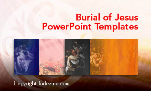Burial of Jesus Christian PowerPoint Templates