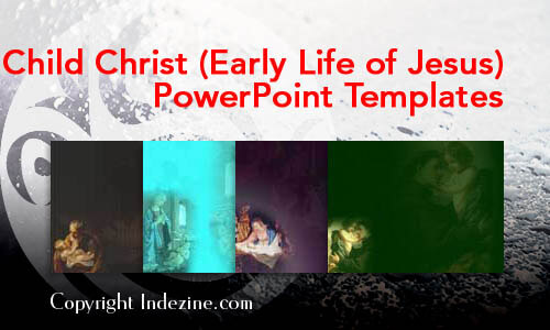 Child Christ (Early Life of Jesus) Christian PowerPoint Templates