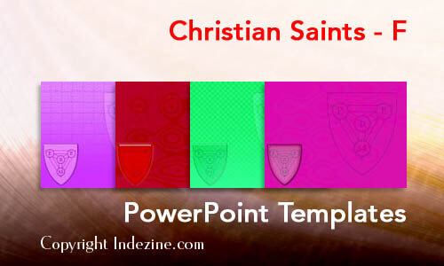 Christian Saints - F Christian PowerPoint Templates