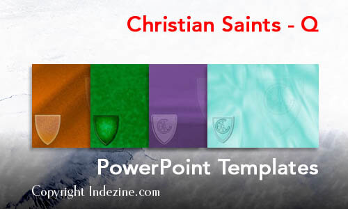 Christian Saints - Q Christian PowerPoint Templates