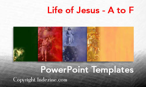 Life of Jesus - A to F Christian PowerPoint Templates