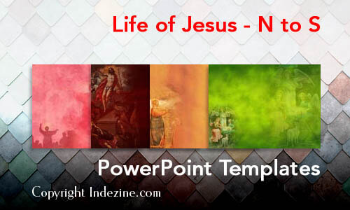 Life of Jesus - N to S Christian PowerPoint Templates