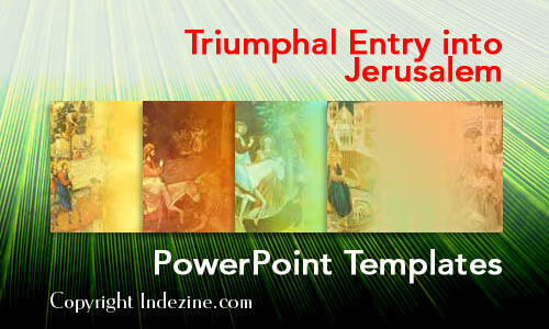 Triumphal Entry into Jerusalem Christian PowerPoint Templates